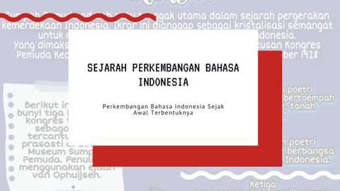 Perkembangan Bahasa Indonesia Sejak Awal Terbentuknya Kumparan Com