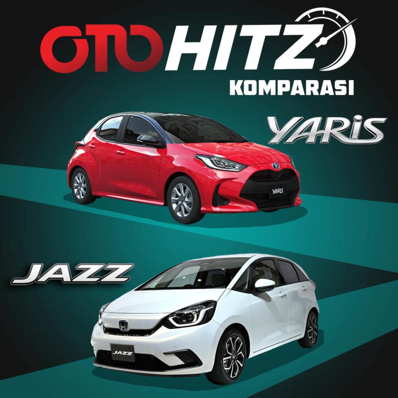 OTOHITZ Komparasi Yaris Vs Jazz Baru