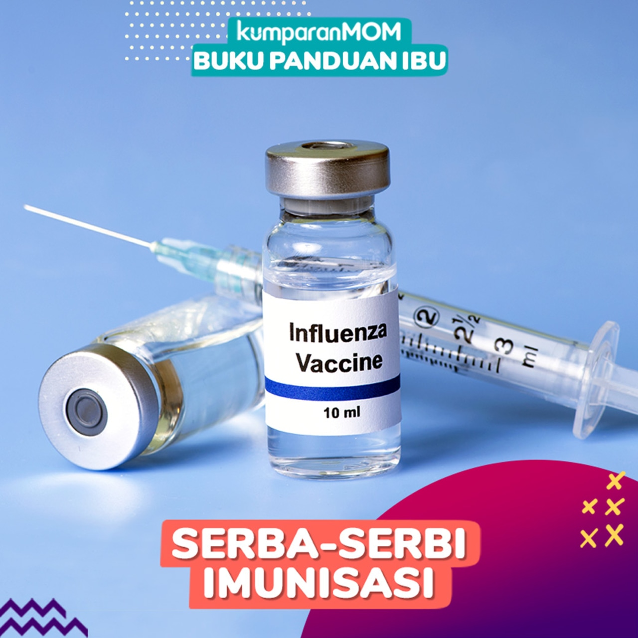 Kumplus- Anti galau Imunisasi- COVER