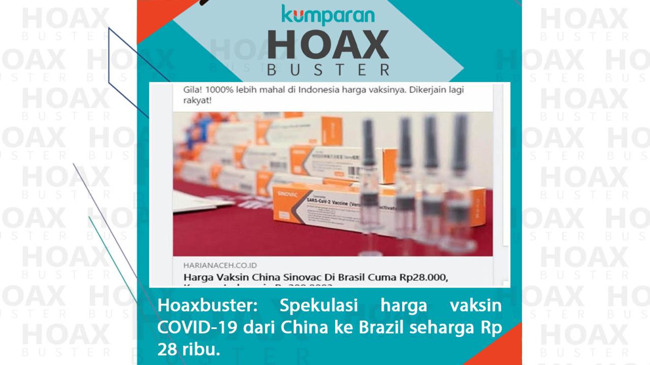 Hoaxbuster Spekulasi harga vaksin COVID-19 dari China