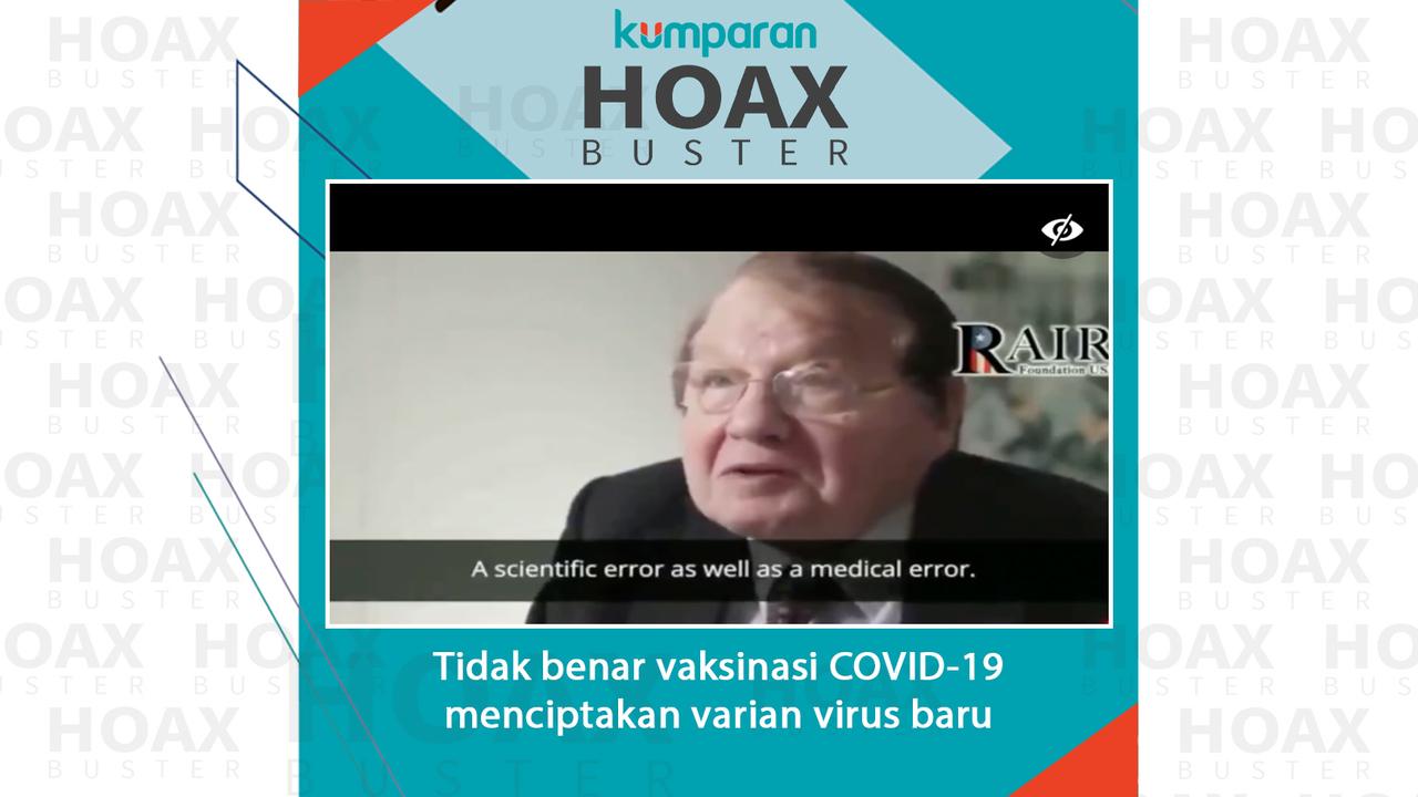 Hoaxbuster-vaksinasi COVID-19 menciptakan varian virus baru