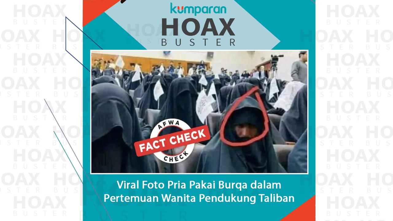 Hoaxbuster viral foto pria pakai burqa dalam pertemuan