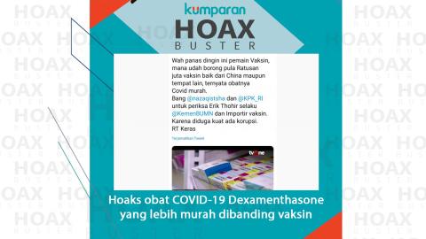 Hoaxbuster: Soal Obat COVID-19 Dexamenthasone yang Lebih Murah Dibanding Vaksin