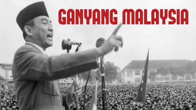 """""""Ganyang Malaysia"""": Catatan Panjang Konfrontasi Indonesia-Malaysia (43592)"""