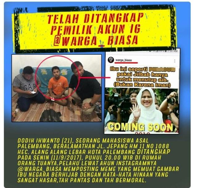 Pelaku yang menghina Iriana Jokowi ditangkap.