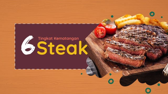 6 Tingkat Kematangan Steak yang Perlu Kamu Ketahui (102171)
