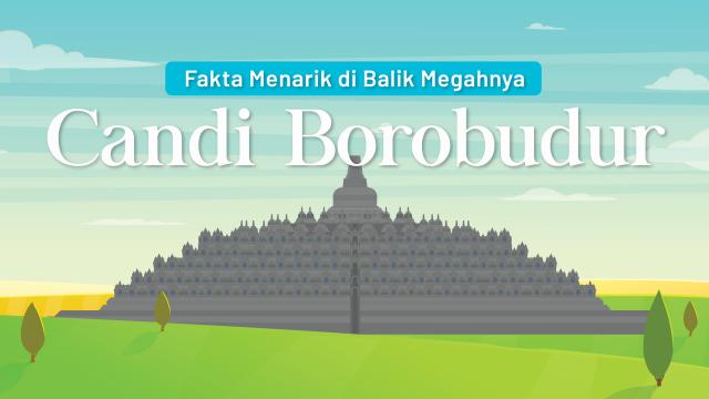 Infografik: Fakta Menarik di Balik Megahnya Candi Borobudur (120450)