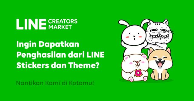 com-Dapat Penghasilan dari LINE Stickers & Theme