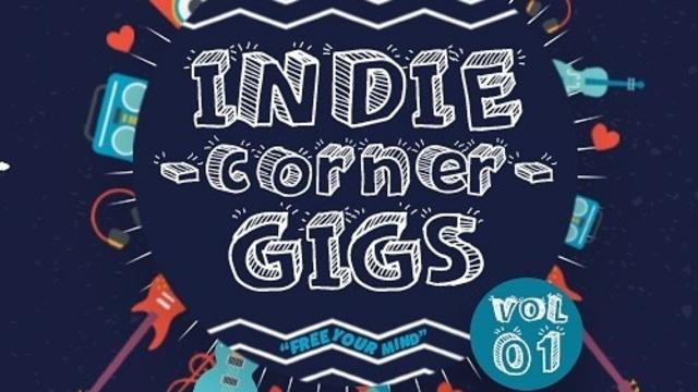 Indie Corner Gigs Vol.1