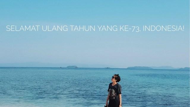 Selamat Ulang Tahun, Indonesia! Terima Kasih untuk Hadiahnya (230698)