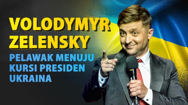 Volodymyr Zelensky, Komedian yang Menuju Kursi Presiden Ukraina (513455)