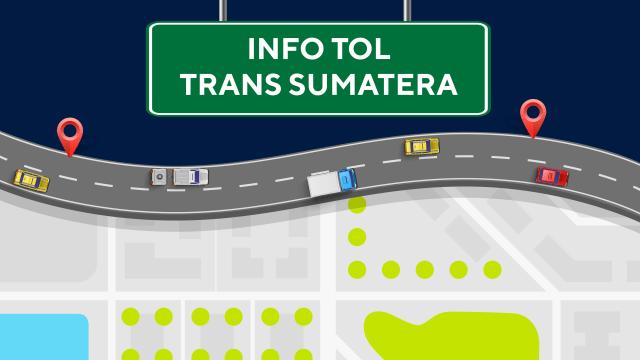 Infografik Info Tol Trans Sumatera