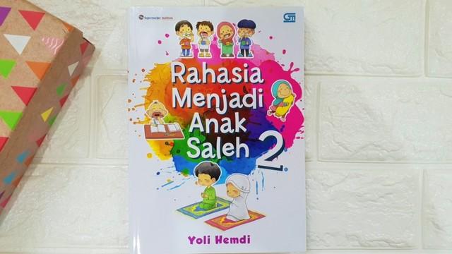 buku cerita anak - Rahasia Menjadi Anak Saleh 2