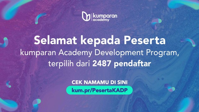 Pengumuman Peserta kumparan Academy Development Program (240258)