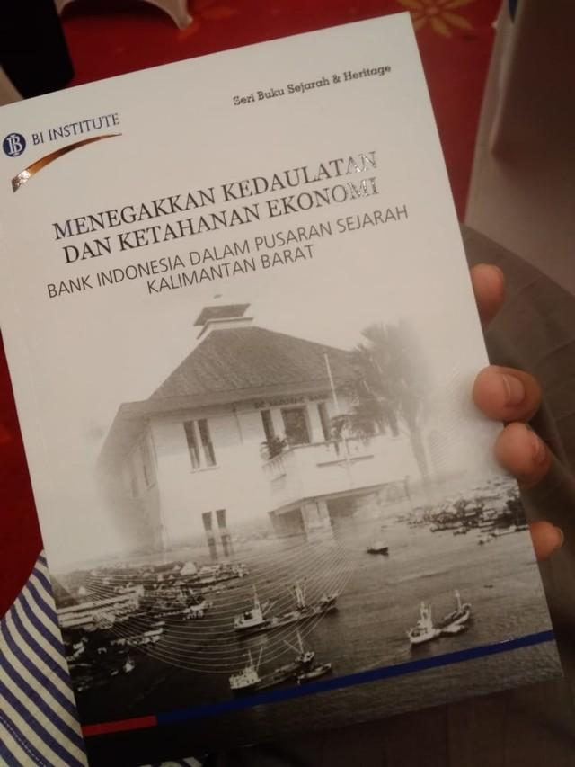 Jejak Sejarah Ekonomi Kalbar dalam Peluncuran Buku Bank Indonesia (728610)