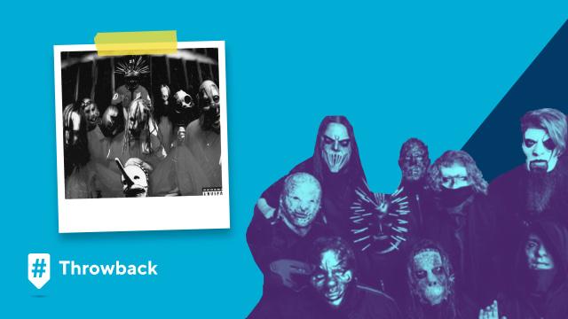 Throwback Slipknot