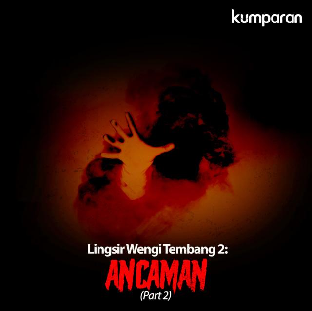 Lingsir Wengi Tembang 2: Ancaman (Part 2) (53883)