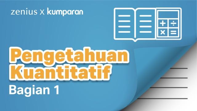 Latihan Soal UTBK: Pengetahuan Kuantitatif (Bagian 1