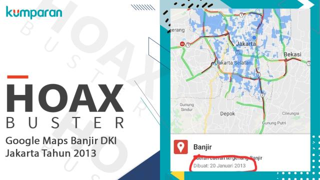 Hoaxbuster: Google Maps Banjir DKI Jakarta yang Viral Ternyata Tahun 2013 (32338)