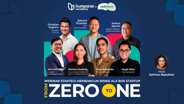 Pendaftaran Webinar 'From Zero to One' Dibuka, Belajar Bisnis dari Bos Startup (330057)