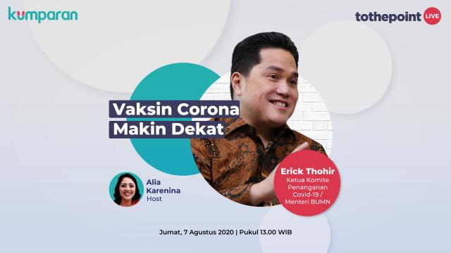 To The Point Jumat 7 Agustus, Erick Thohir: Vaksin Corona Makin Dekat (3705)