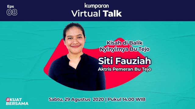 Virtual Talk 8: Siti Fauziah Ungkap Kisah di Balik Nyinyirnya Bu Tejo (139231)
