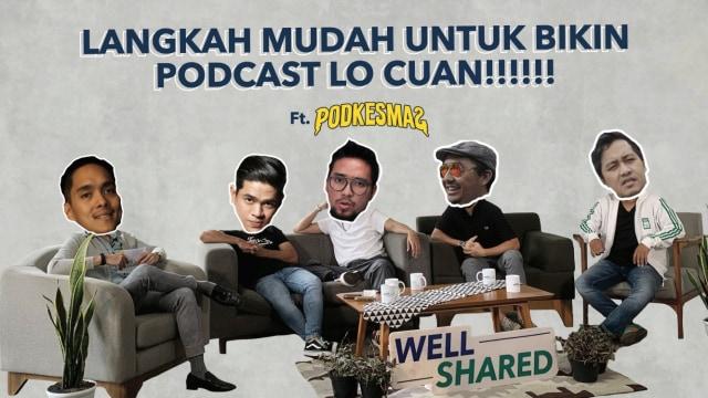 """PODKESMAS """"Market pendengar podcast lagi naik, bisa berpotensi jadi uang loh!"""" (112557)"""
