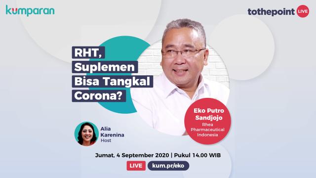 Live To The Point: RHT, Suplemen Bisa Tangkal Corona? (86565)