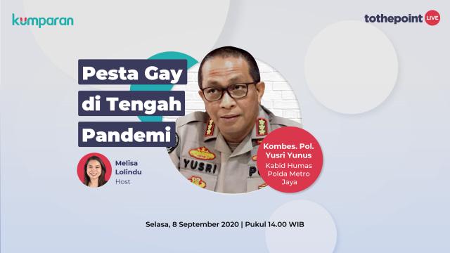 Live To The Point: Pesta Gay di Tengah Pandemi (110864)
