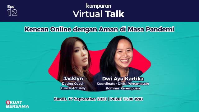 Live Now! Virtual Talk 12: Kencan Online dengan Aman di Masa Pandemi (29284)