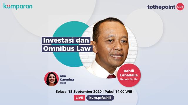 Live To The Point: Kepala BKPM Bicara Investasi dan Omnibus Law (557420)