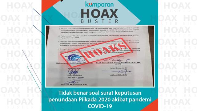 Hoaxbuster: Soal Surat Keputusan Penundaan Pilkada 2020 Akibat Pandemi COVID-19 (15670)