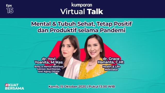 Live Now! Virtual Talk Eps 15: Tips Diet Sehat & Mental Positif selama Pandemi (34975)