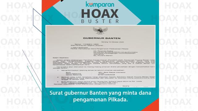 Hoaxbuster: Soal Surat Gubernur Banten Minta Dana Pengamanan Pilkada 2020 (195336)