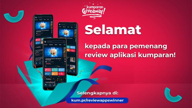 Selamat! Inilah 3 Pemenang Review Aplikasi kumparan Berhadiah Smartphone!  (330302)