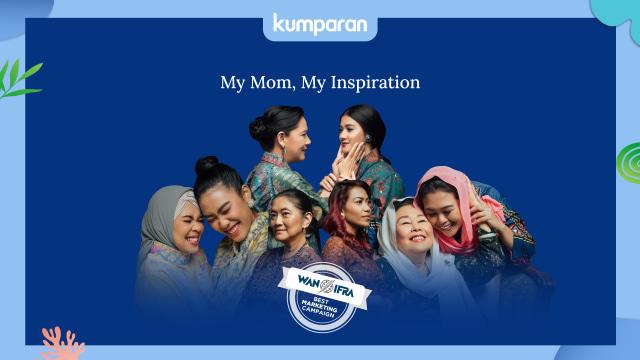 My Mom My Inspiration 2020 Segera Hadir: Perayaan Hari Ibu Penuh Inspirasi (85437)