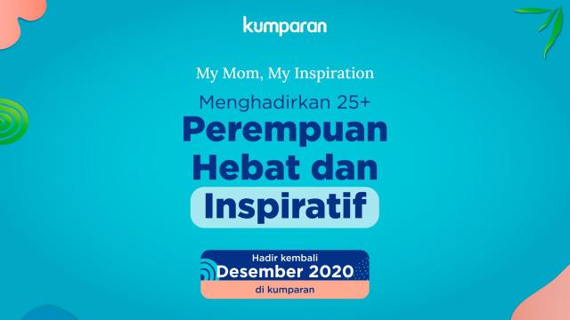Lebih Seru & Interaktif, My Mom My Inspiration 2020 Akan Digelar secara Virtual (243041)