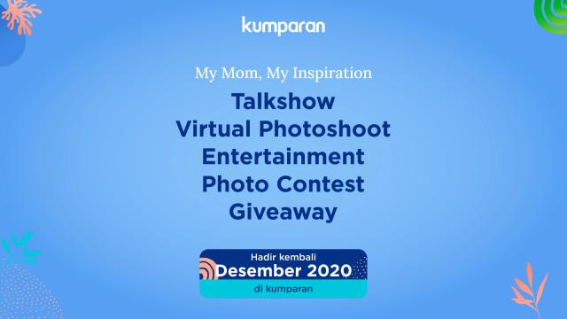 Lebih Seru & Interaktif, My Mom My Inspiration 2020 Akan Digelar secara Virtual (243043)