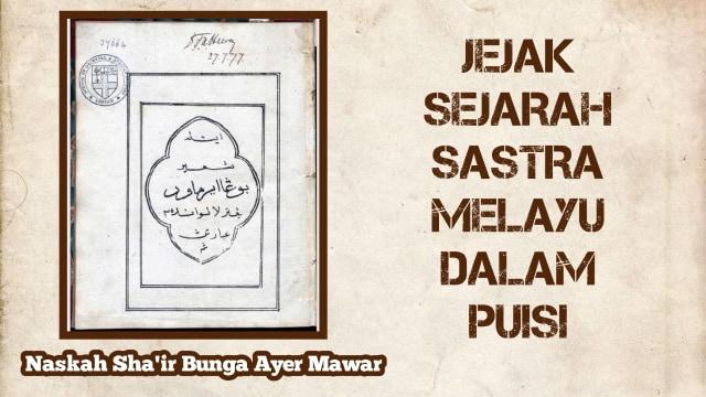 Sya'ir Sebagai Jejak Sejarah Sastra Melayu dalam Naskah Sha'ir Bunga Ayer Mawar  (349775)