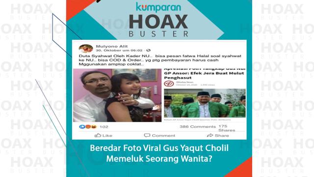 Hoaxbuster: Soal Foto Viral Diduga Gus Yaqut Cholil Memeluk Seorang Wanita (923752)