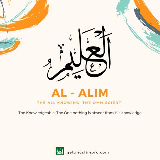 Al Alim Artinya Yang Maha Mengetahui, Inilah Makna dari Alquran dan Hadist (6150)