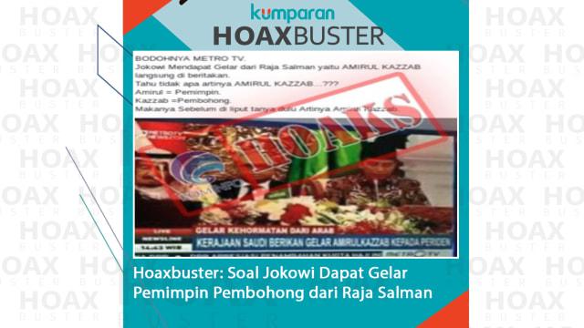 Hoaxbuster: Soal Jokowi Dapat Gelar Pemimpin Pembohong dari Raja Salman (55299)