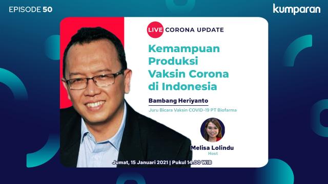 Live Corona Update: Kapasitas Produksi Vaksin Corona di Indonesia (70525)