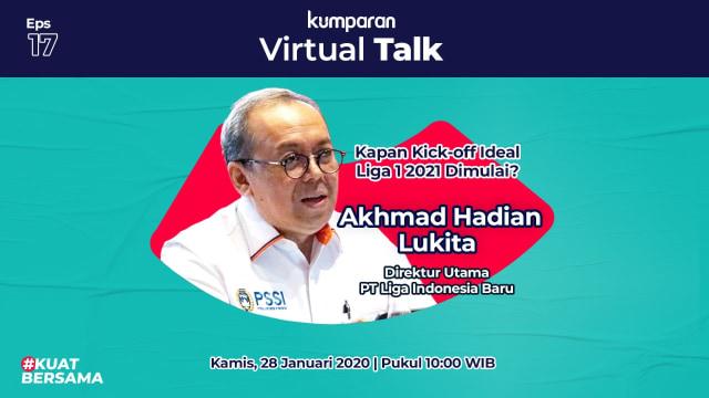 Virtual Talk 17: Kapan Kick-off Ideal Liga 1 2021 Dimulai? (69006)