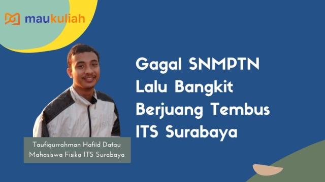 Rajin ke Perpustakaan: Tips Sukses Taufiq Tembus SBMPTN di ITS (48070)
