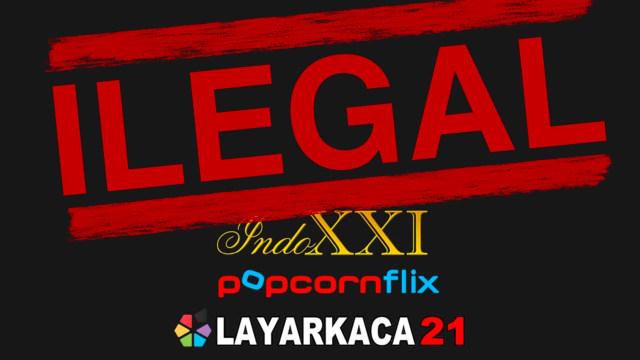 LK21 dan Juraganfilm, Bukan Pilihan Streaming Film yang Aman (6669)