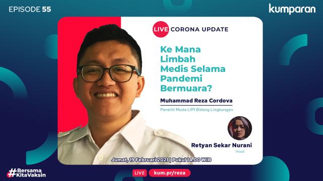 Live Corona Update: Ke Mana Limbah Medis Selama Pandemi Bermuara? (501)