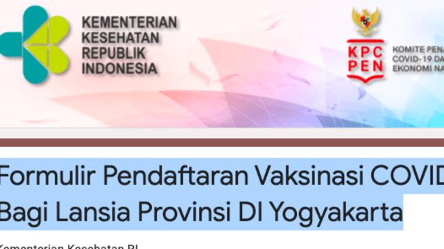 Beredar Formulir Pendaftaran Vaksinasi Lansia Area Yogya, Asli atau Palsu? (96414)