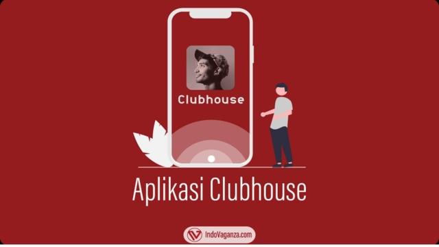 Aplikasi Clubhouse dan Cara Kerjanya (176064)