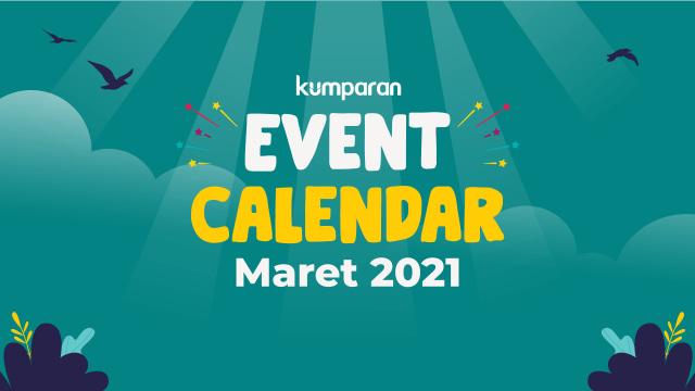 kumparan Event Calendar | Maret 2021 (38460)